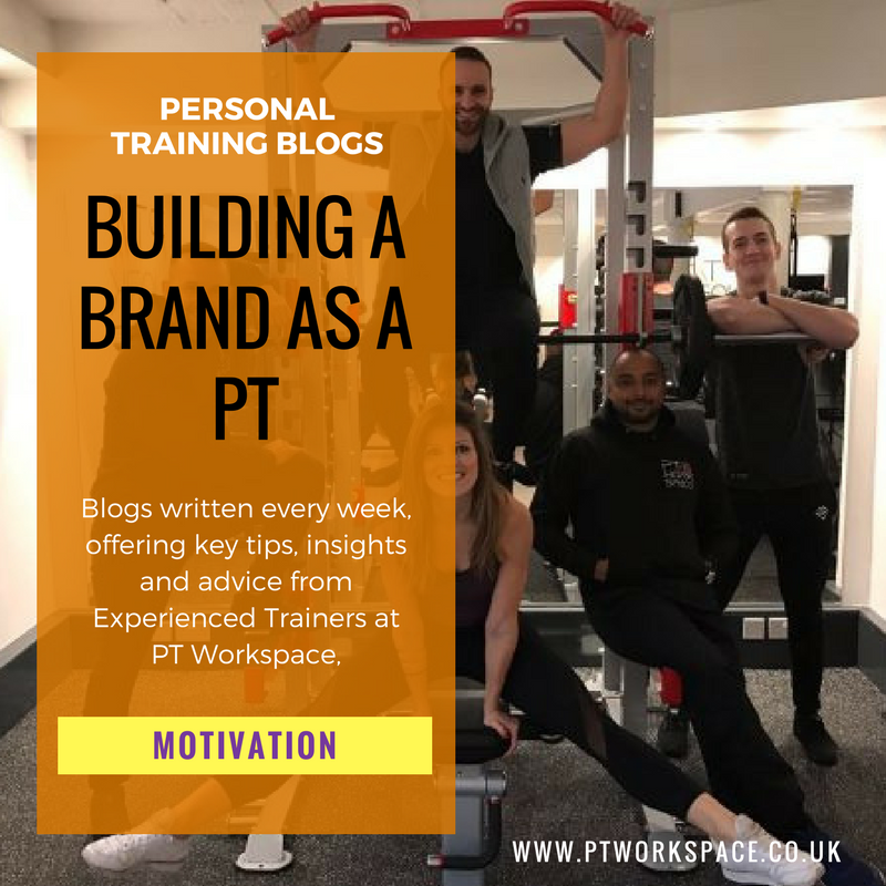 How to build your Brand as a Personal Trainer
