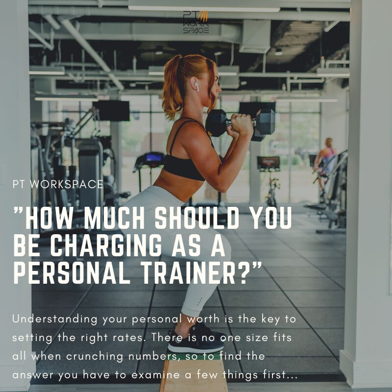 How Much Should You Be Charging As a Personal Trainer?