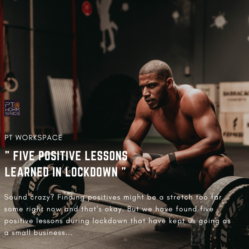 Five Positive Lessons Learned in Lockdown