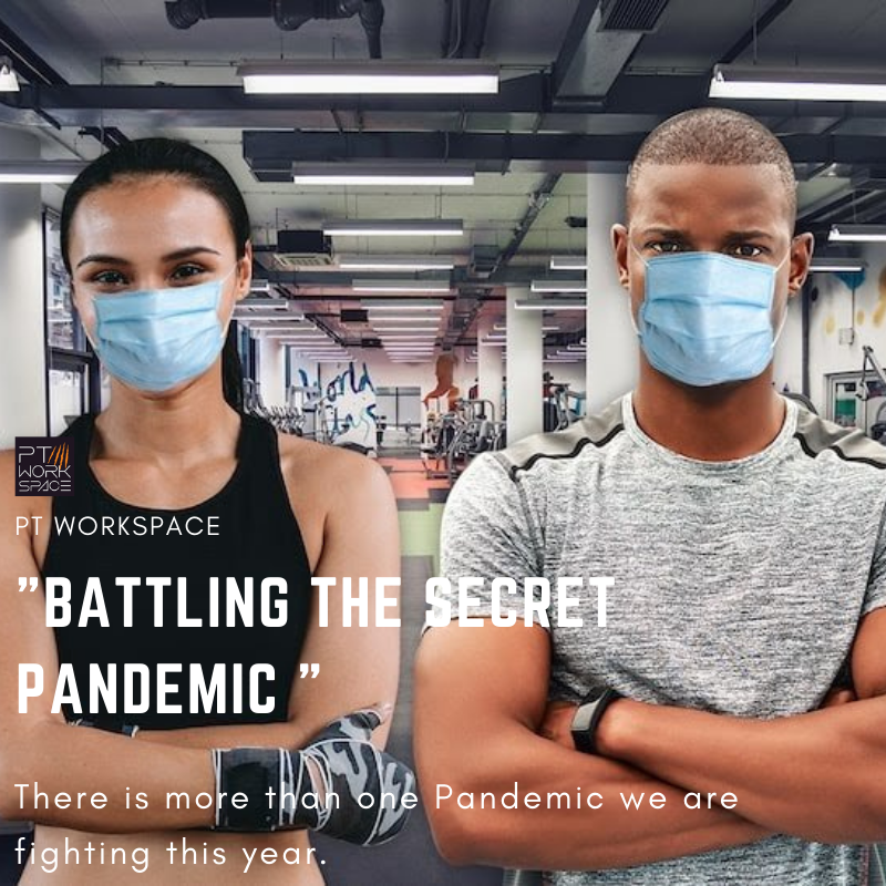 Battling the Secret Pandemic
